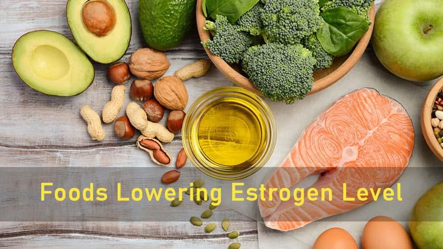 Foods Lowering Estrogen Level