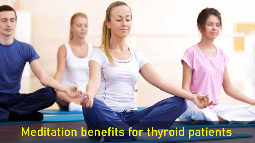 Meditationbenefits for thyroid patients