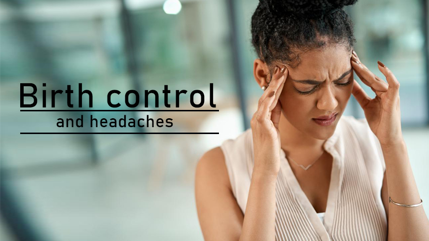 birth control and headaches