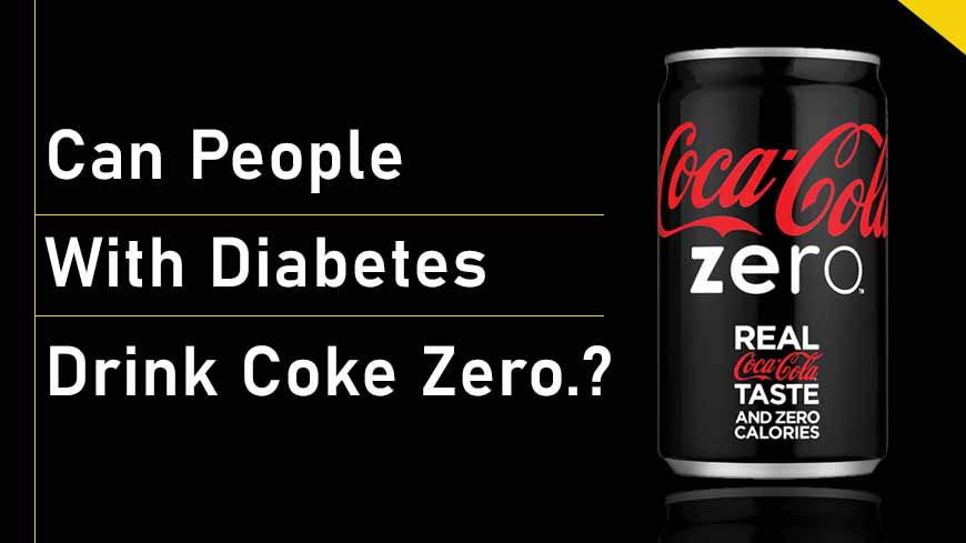 DIABETES AND COKE ZERO